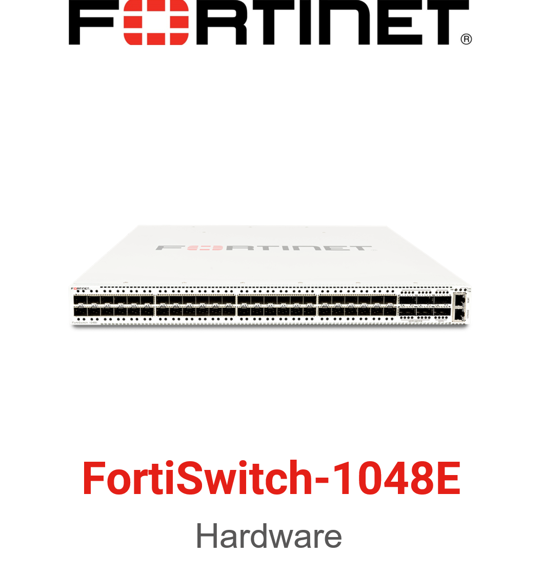 Fortinet FortiSwitch-1048E